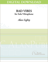 Bad Vibes (Solo 4-Mallet Vibraphone) [DIGITAL]