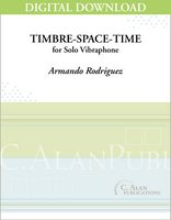 Timbre-Space-Time (Solo 4-Mallet Vibraphone) [DIGITAL]