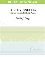 Three Vignettes [DIGITAL]