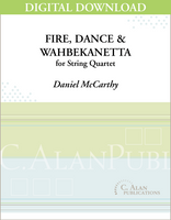 Fire, Dance, & Wahbekanetta [DIGITAL]