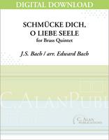SchmüŸcke Dich, O Liebe Seele (J.S. Bach) [DIGITAL]