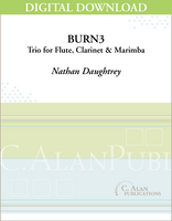 Burn3 (Trio for Flute, Clarinet, & Marimba) [DIGITAL]