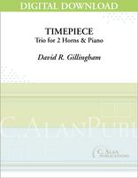 Timepiece (Trio for 2 Horns & Piano) [DIGITAL]