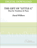 "The Gift of ""Little G"" (Duet for Trombone & Piano) [DIGITAL]"
