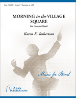 Morning in the Village Square (Band Gr. 3)