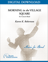 Morning in the Village Square [DIGITAL SCORE ONLY]