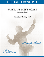 Until We Meet Again [DIGITAL SCORE ONLY]