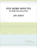 Five More Minutes (Multi-Percussion Duet)