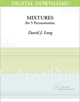 Mixtures - David J. Long [DIGITAL SCORE]
