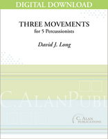 Three Movements - David J. Long [DIGITAL SCORE]