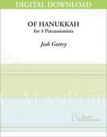 Of Hanukkah - Josh Gottry [DIGITAL SCORE]