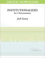 Institutionalized - Josh Gottry [DIGITAL SCORE]