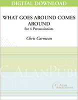 What Goes Around Comes Around - Chris Carmean [DIGITAL]