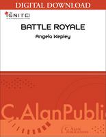 Battle Royale - Angela Kepley [DIGITAL SCORE]