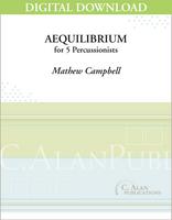 Aequilibrium (Perc Ens 5) - Mathew Campbell [DIGITAL]