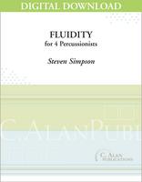 Fluidity -Steven Simpson [DIGITAL SCORE]