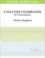 A Yuletide Celebration - Nathan Daughtrey [DIGITAL SCORE]