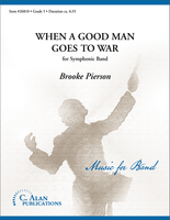 When a Good Man Goes to War (Band Gr. 5)