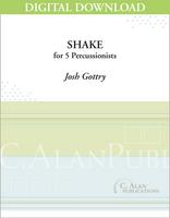 Shake - Josh Gottry [DIGITAL SCORE]