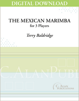 The Mexican Marimba - Terry Baldridge [DIGITAL SCORE]
