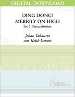Ding Dong! Merrily on High - Keith Larson [DIGITAL SCORE]