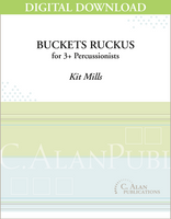Buckets Ruckus - Kit Mills [DIGITAL SCORE]