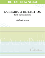 Karlimba, A Reflection - Keith Larson [DIGITAL SCORE]