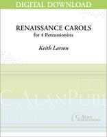 Renaissance Carols - Keith Larson [DIGITAL]