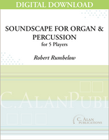 Soundscape for Organ & Percussion Ensemble - Robert Rumbelow [DIGITAL]