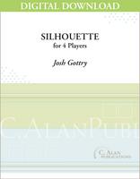 Silhouette - Josh Gottry [DIGITAL SCORE]