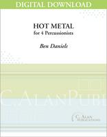 Hot Metal - Ben Daniels [DIGITAL SCORE]