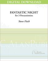 Fantastic Night - Steve Fitch [DIGITAL SCORE]