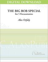 The Big Bob Special - Alex Orfaly [DIGITAL]