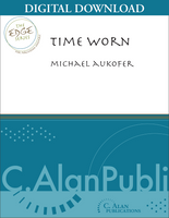 Time Worn - Michael Aukofer [DIGITAL SCORE]