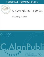 A Swingin' Bossa - David J. Long [DIGITAL SCORE]