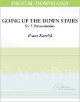 Going Up the Down Stairs - Brant Karrick [DIGITAL SCORE]