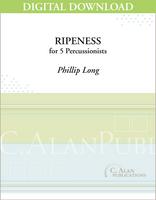 Ripeness - Phillip Long [DIGITAL SCORE]