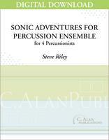 Sonic Adventures for Percussion Ensemble - Steve Riley [DIGITAL SCORE]
