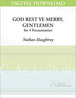 God Rest Ye Merry, Gentlemen - Nathan Daughtrey [DIGITAL SCORE]