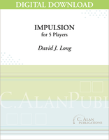 Impulsion - David J. Long [DIGITAL SCORE]