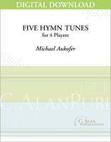 Five Hymn Tunes - Michael Aukofer [DIGITAL]