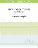 Five Hymn Tunes - Michael Aukofer [DIGITAL SCORE]