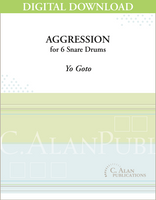 Aggression for Six Snare Drums - Yo Goto [DIGITAL SCORE]