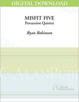 Misfit Five - Ryan Robinson [DIGITAL SCORE]
