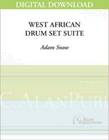 West African Drum Set Suite - Adam Snow [DIGITAL]