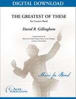 Greatest of These - David R. Gillingham [DIGITAL SCORE]