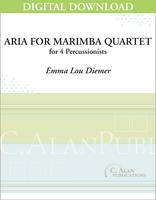 Aria for Marimba Quartet - Emma Lou Diemer [DIGITAL]