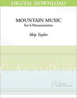 Mountain Music - Skip Taylor [DIGITAL SCORE]