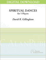 Spiritual Dances - David R. Gillingham [DIGITAL SCORE]