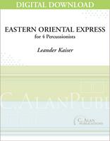 Eastern Oriental Express - Leander Kaiser [DIGITAL SCORE]